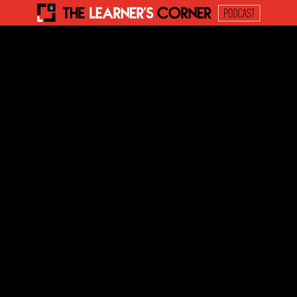 The Learner's Corner Podcast