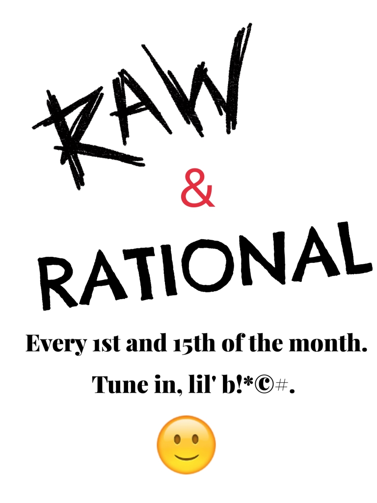 Raw And Rational