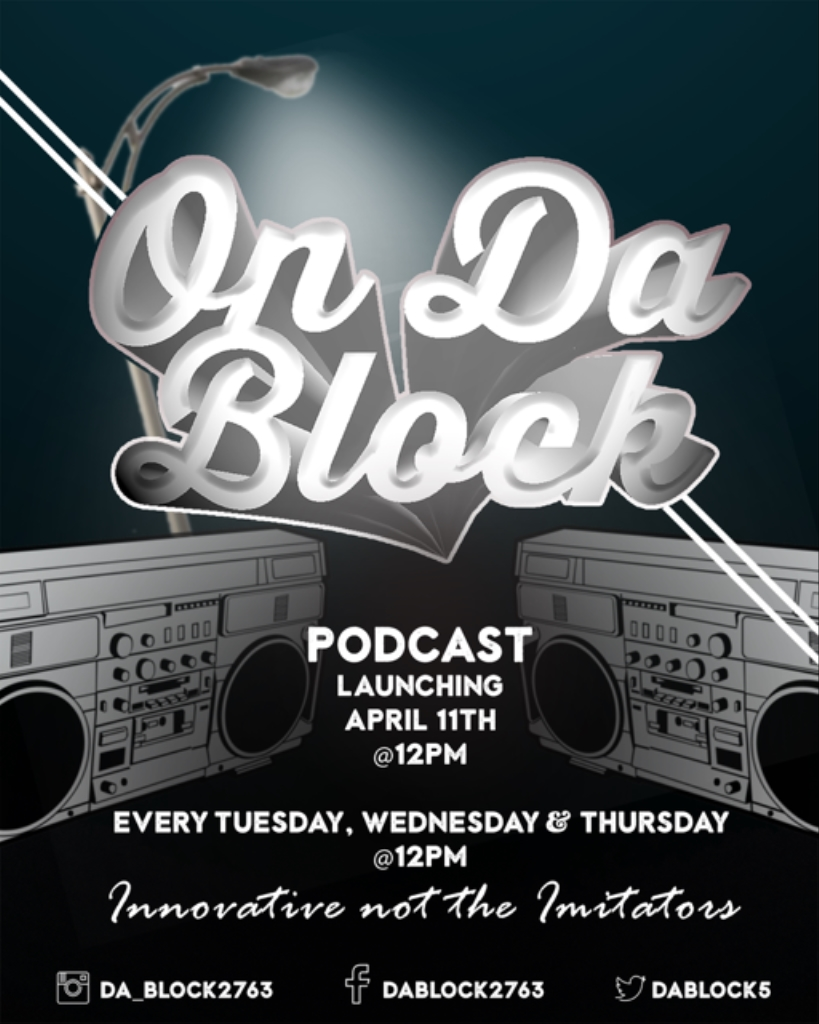 ON DA BLOCK PODCAST