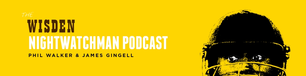 The Wisden Nightwatchman Podcast