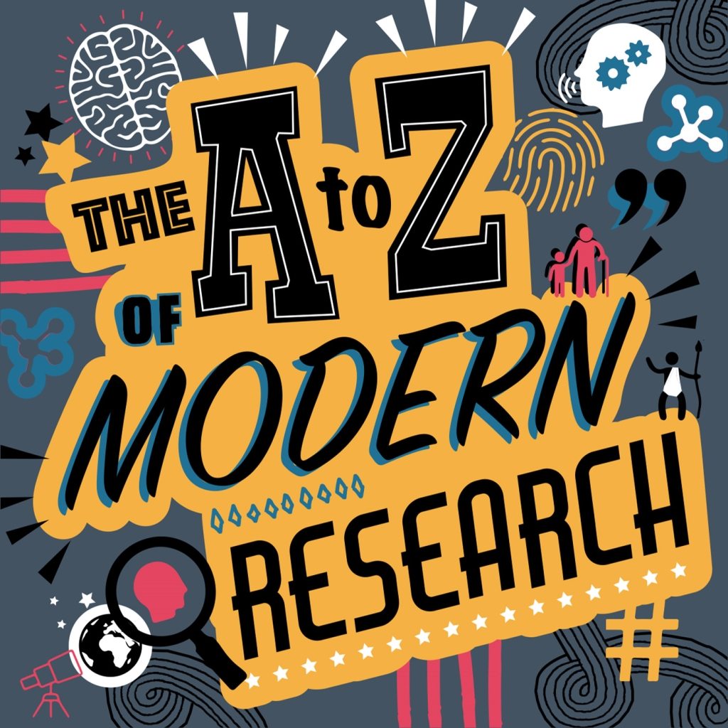 The A-Z of Modern Research