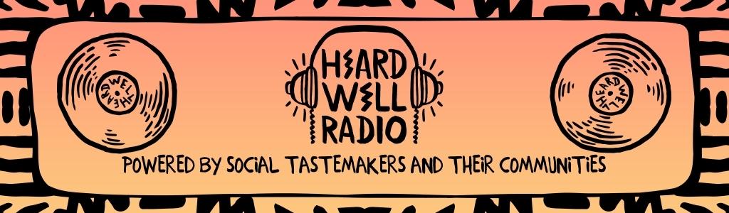 Heard Well Live (Rebroadcast)