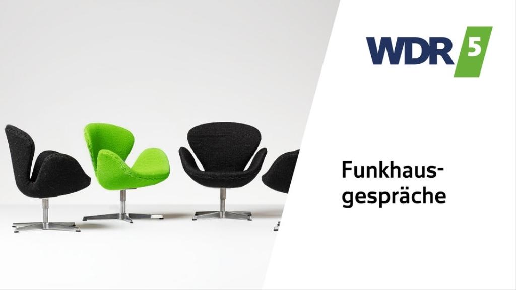 WDR 5 Funkhausgespräche