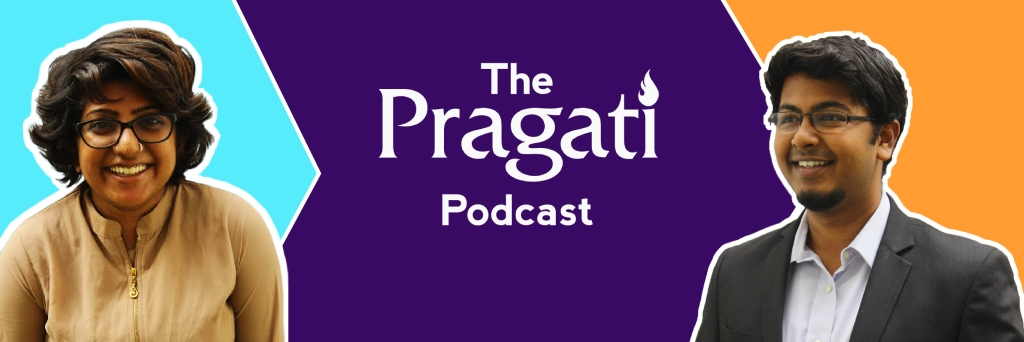 The Pragati Podcast