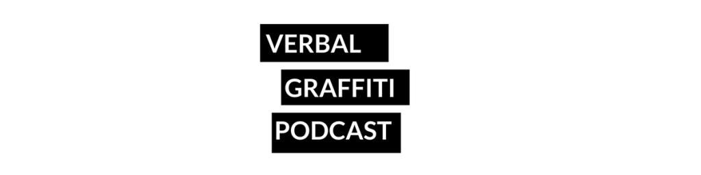 Verbal Graffiti Podcast