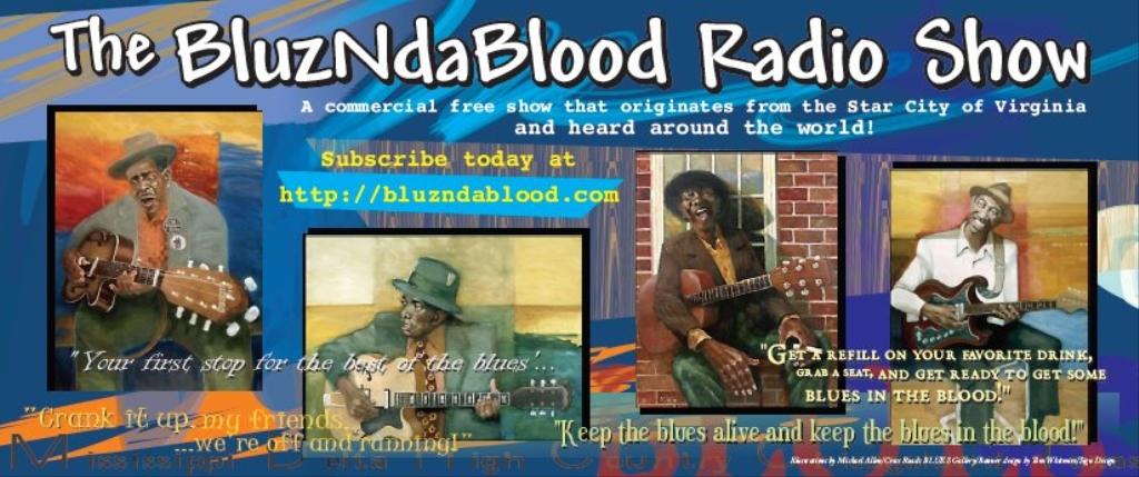 The BluzNdaBlood Show