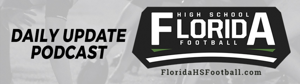 FloridaHSFootball.com Daily Update
