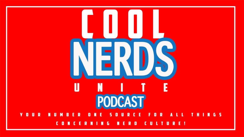 Cool Nerds Unite Podcast
