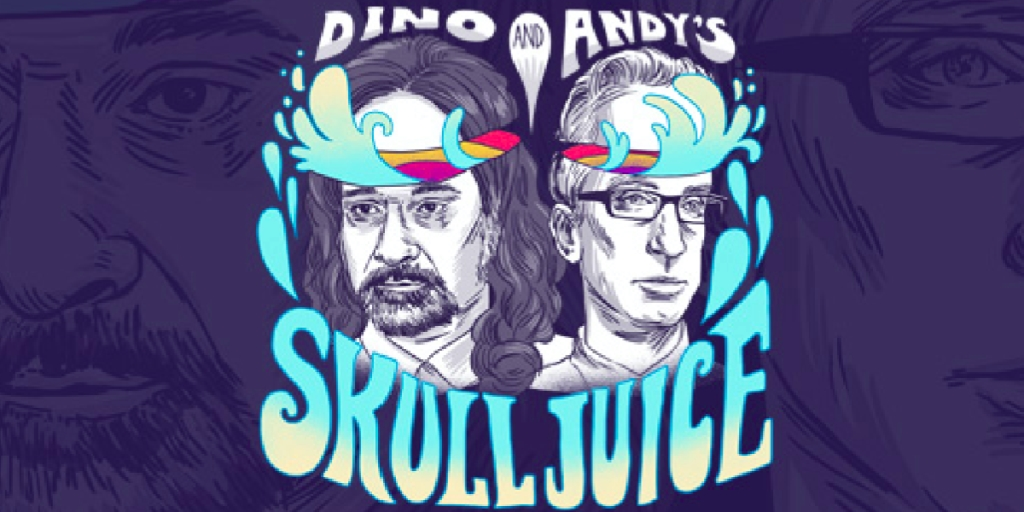 Dino and Andy's Skull Juice