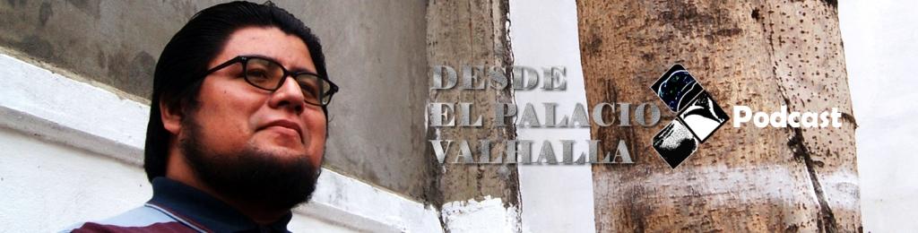 Desde El Palacio Valhalla