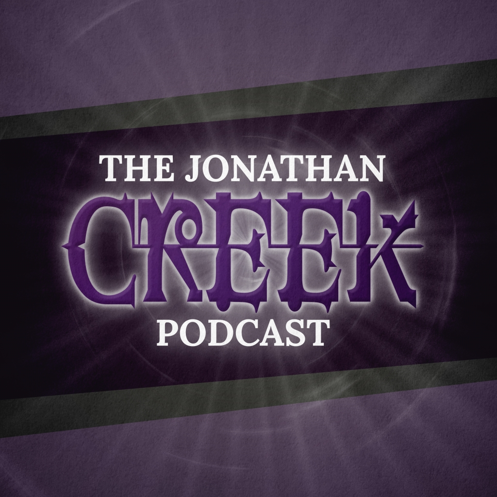 The Jonathan Creek Podcast