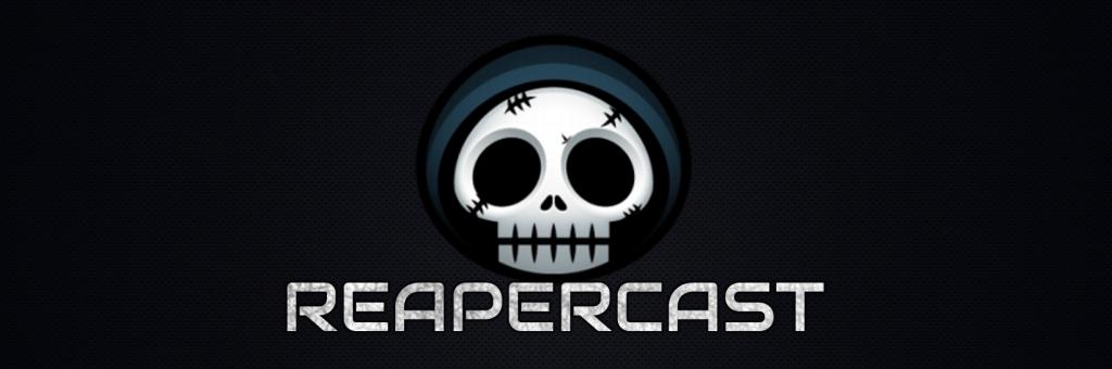 Grim Reaper Gamers Reapercast