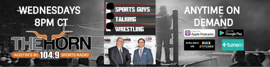 Sports Guys Talking Wrestling