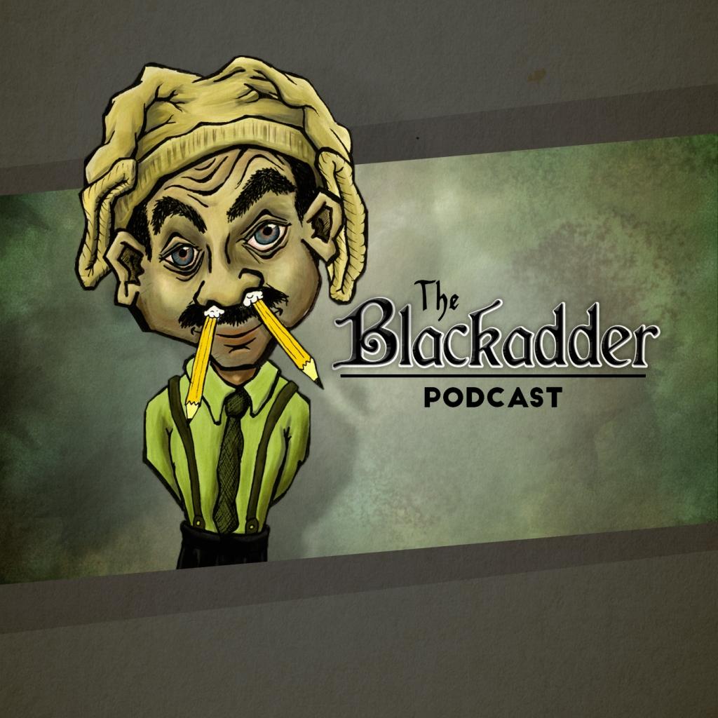 The Blackadder Podcast