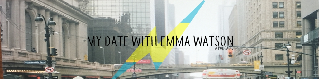 My date With Emma Watson