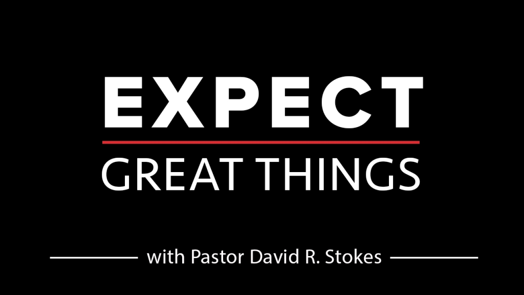 Expect Great Things