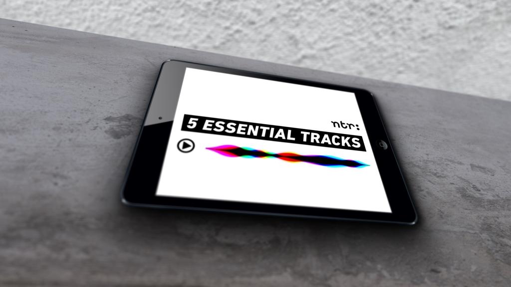 NTR/3FM | 5 Essential Tracks