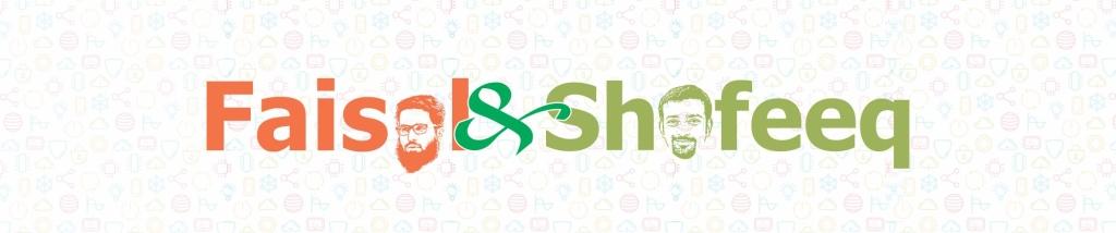 Faisal & Shafee