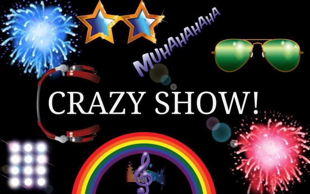 The crazy show