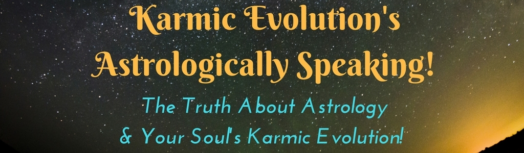 Karmic Evolution, Astrologically Speaking with Sheri Horn Hasan