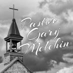 Pastor Gary Melchin
