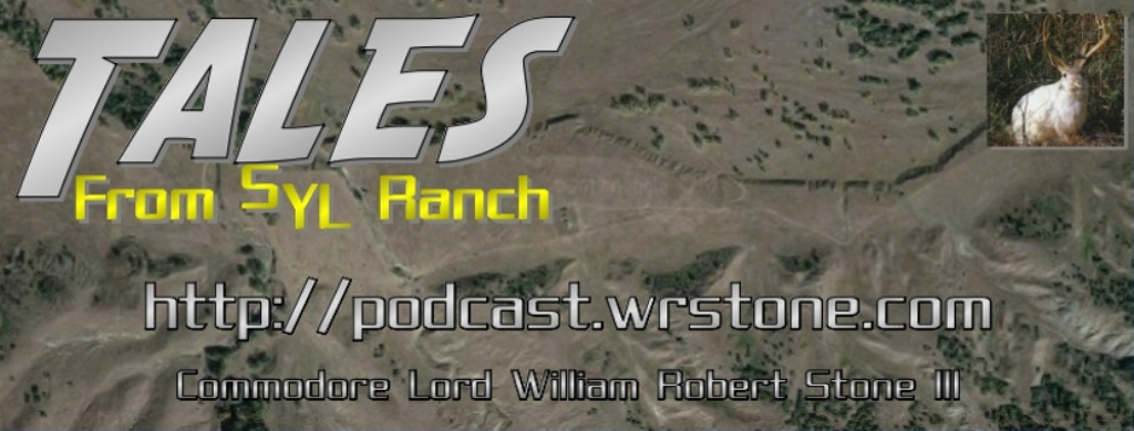 Tales From SYL Ranch