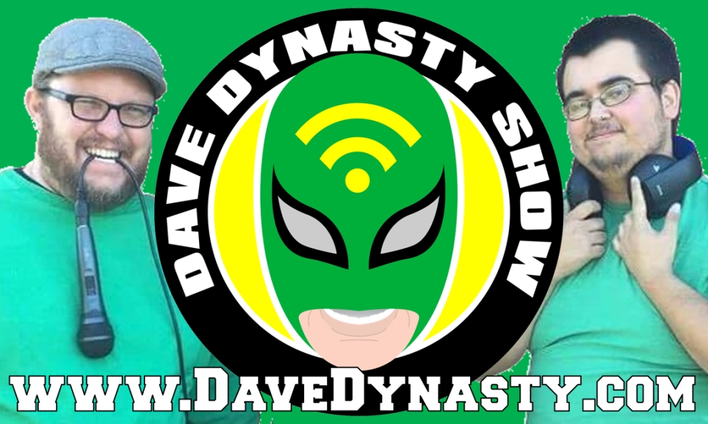 Dave Dynasty Show REAL pro wrestling podcast