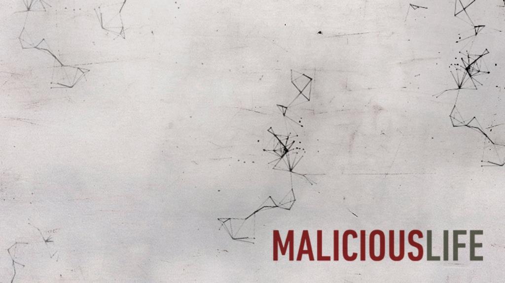 Malicious Life