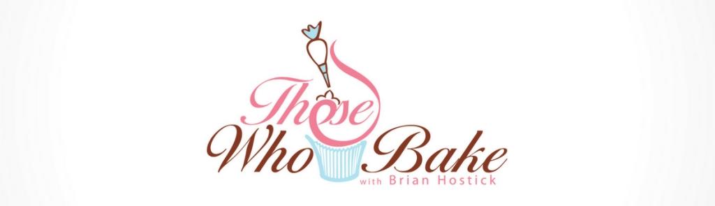 Those Who Bake