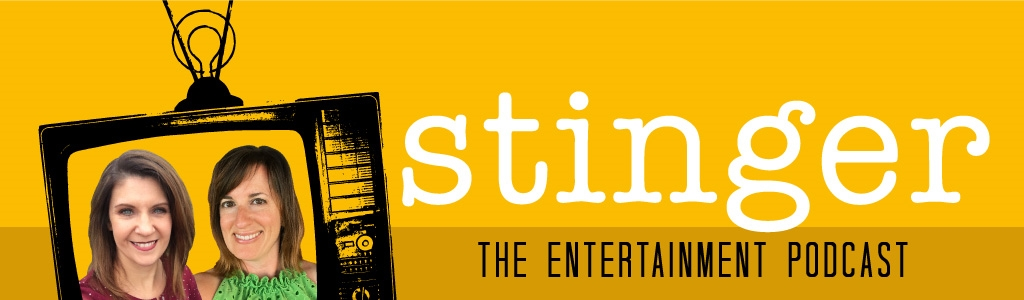 Stinger: The Entertainment Podcast