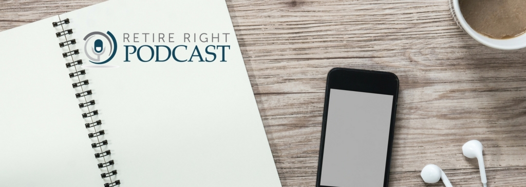 The Retire Right Podcast