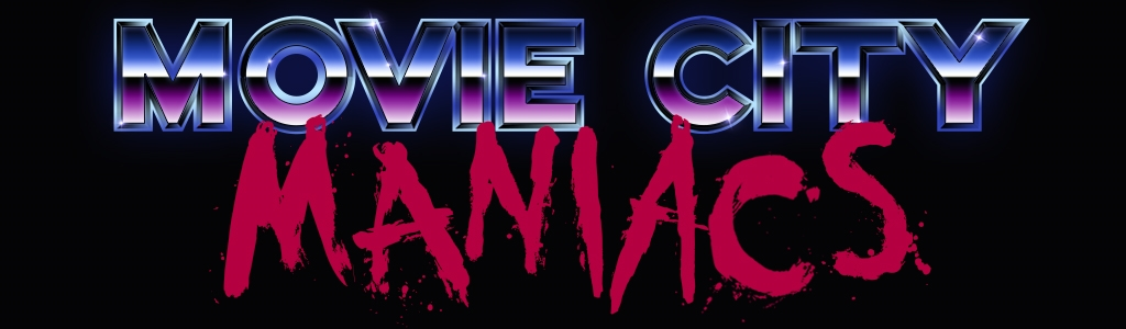 Movie City Maniacs