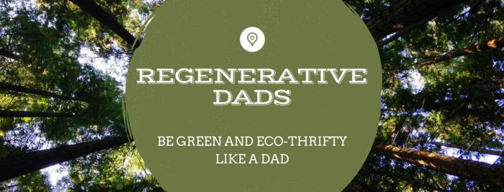 Regenerative Dads