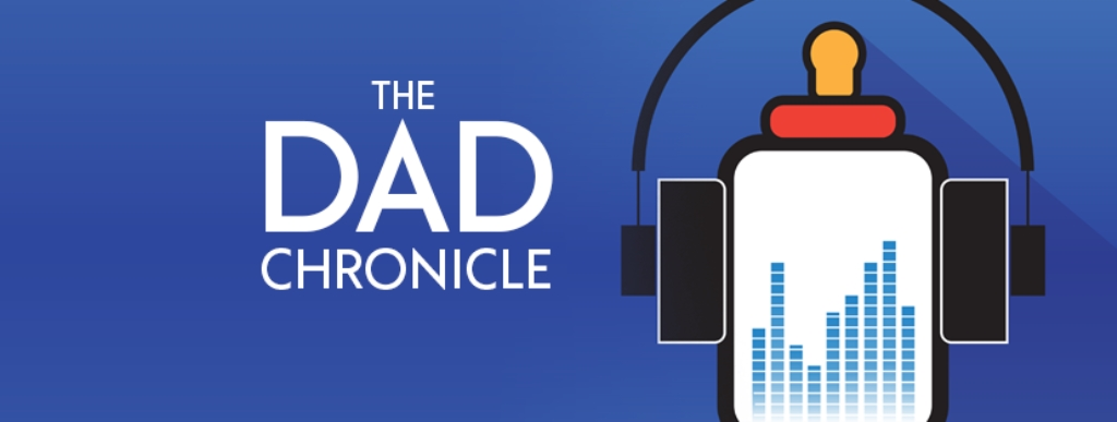 The Dad Chronicle | Parenting Resources & Stories of Fatherhood