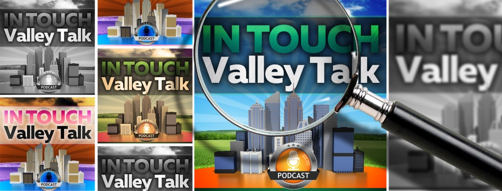 In Touch Valley Talk