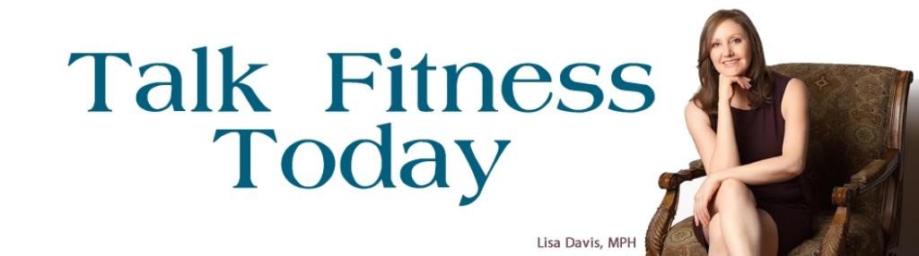 Talk Fitness Today
