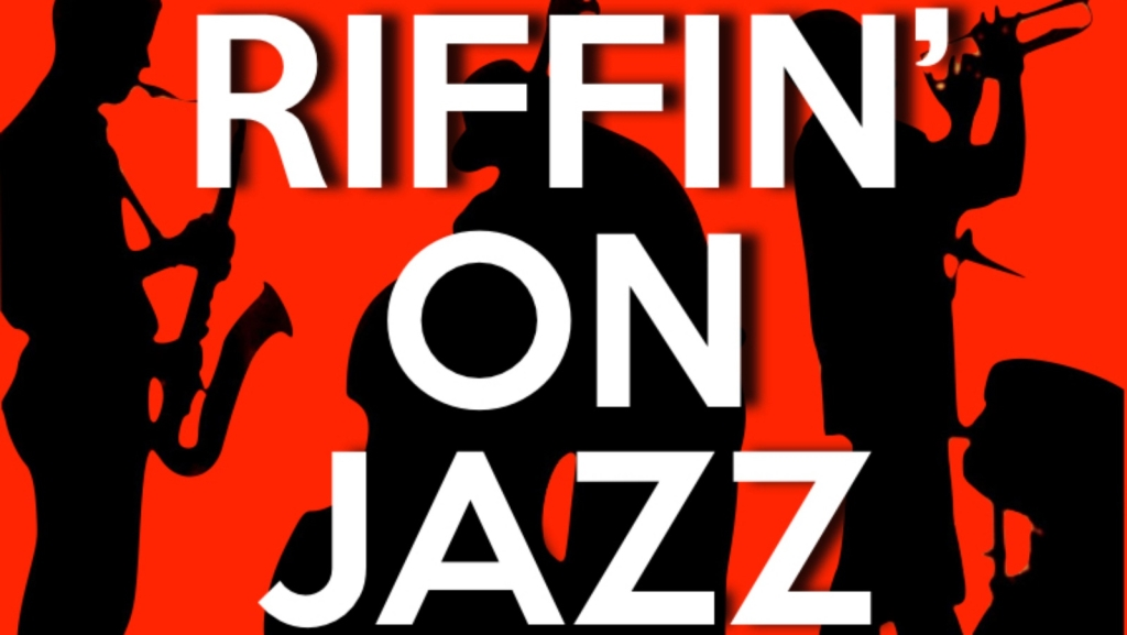 RIFFIN' on JAZZ powered by KUDZUKIAN