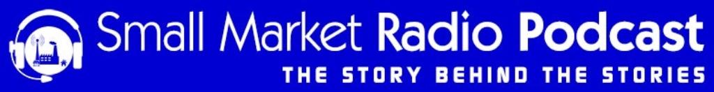 The Small Market Radio Podcast