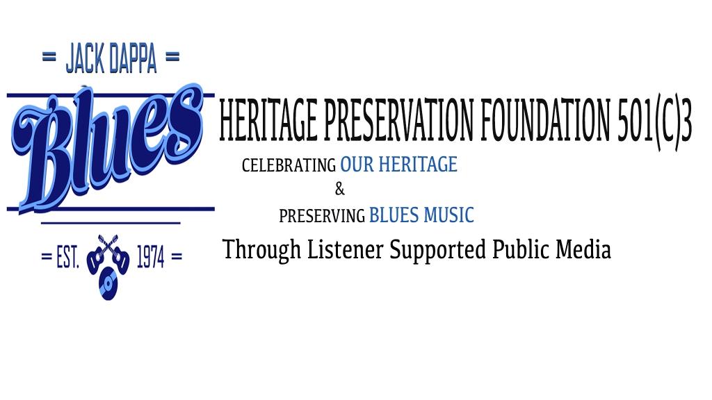 Jack Dappa Blues Heritage Radio