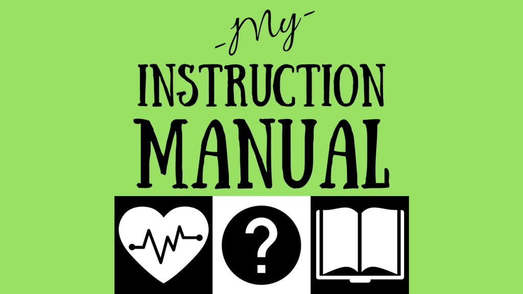 My Instruction Manual