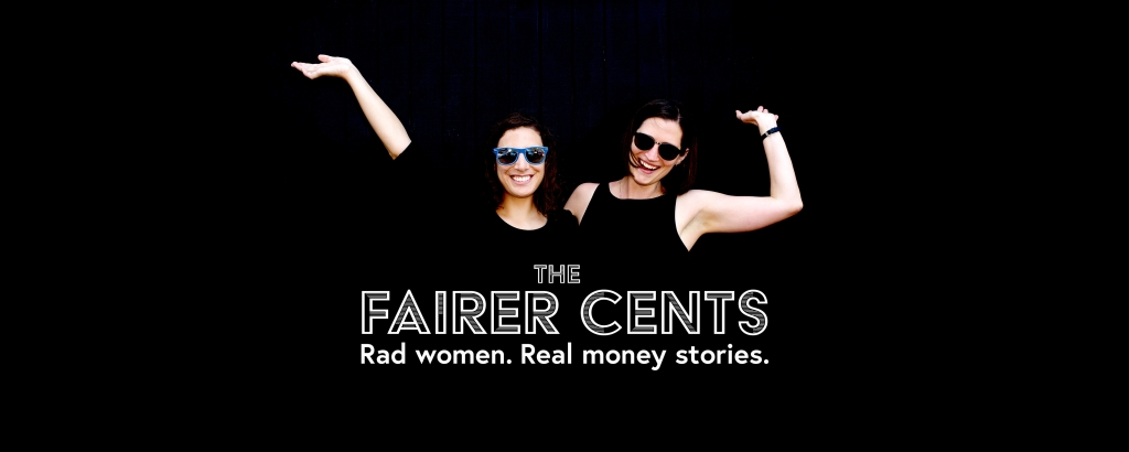The Fairer Cents: Women, Money and the Fight to Get Equal