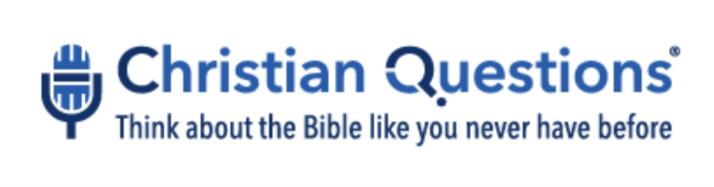 Christian Questions Bible Podcast