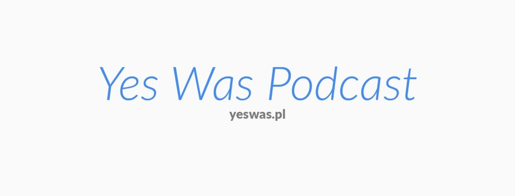 YesWas | Podcast