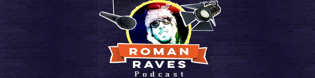 UFC News - Roman Raves Podcast