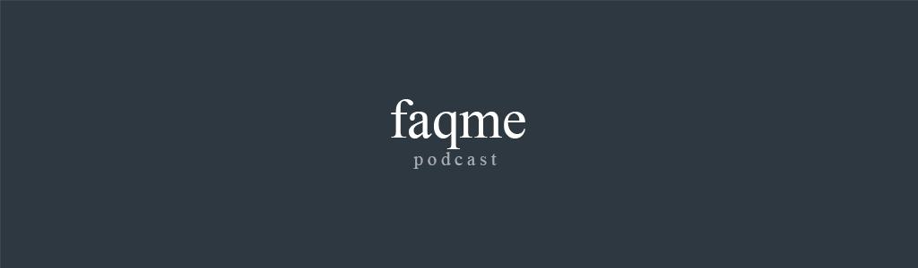 faqme podcast - alltägliche fragen. einfach beantwortet.