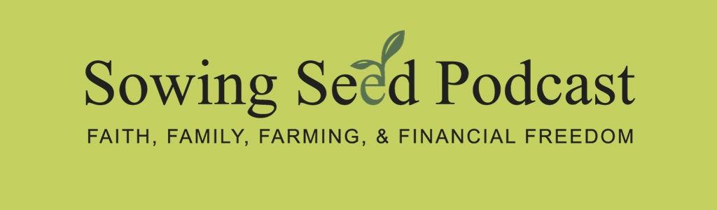 Sowing Seed Podcast