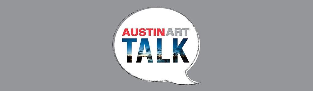 Austin Art Talk