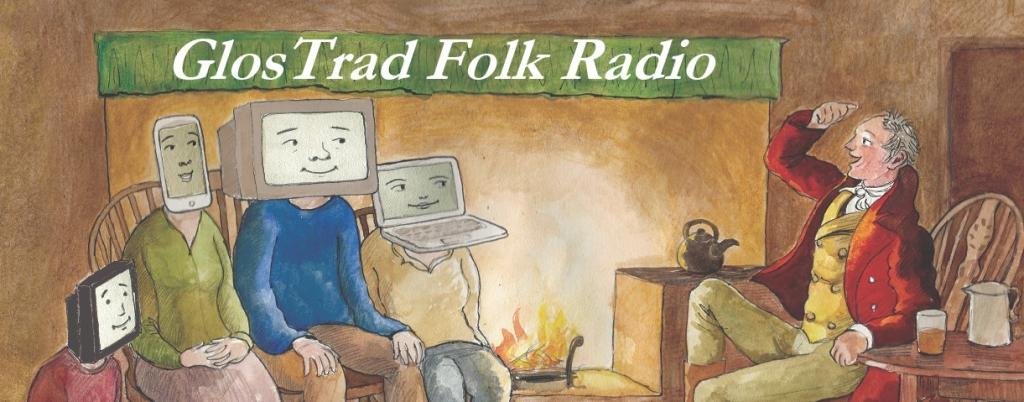 GlosTrad Folk Radio Podcast