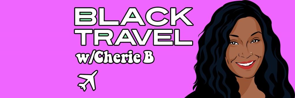 Black Travel Podcast