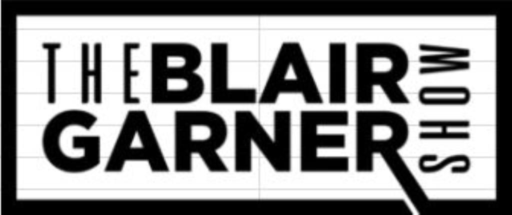 The Blair Garner Show